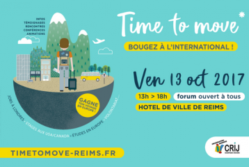 "Forum ""Time to move"" Reims / Bougez à l'international ! - 13 octobre 2017"